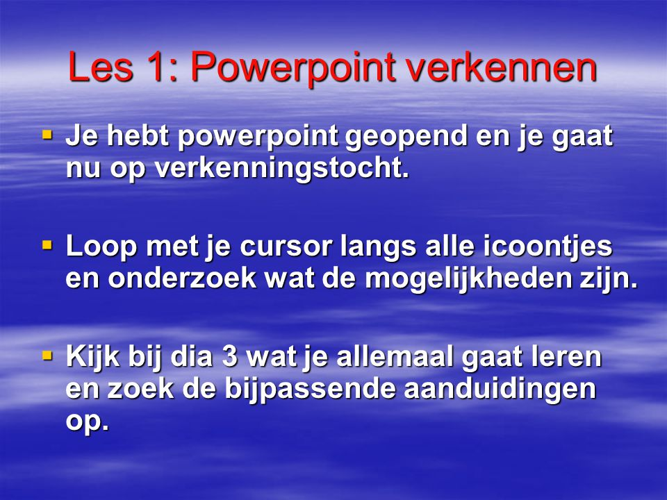 Les 1: Powerpoint verkennen