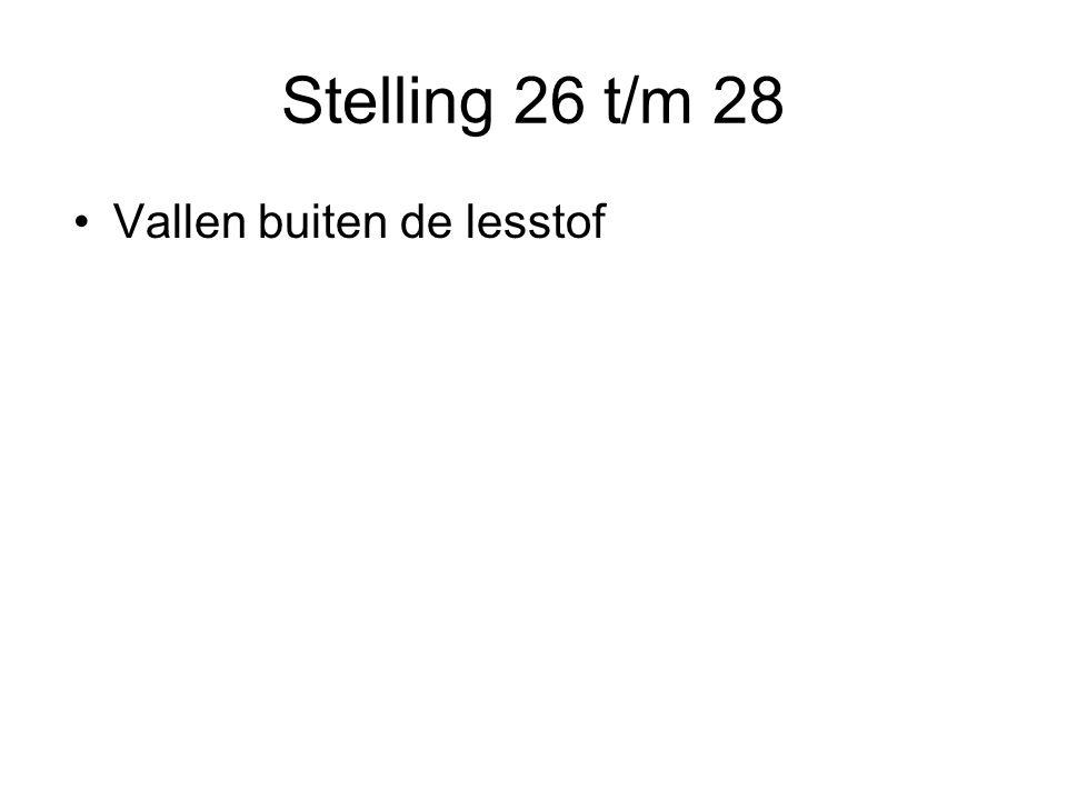 Stelling 26 t/m 28 Vallen buiten de lesstof