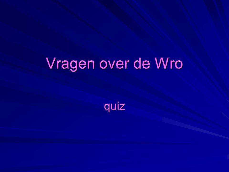 Vragen over de Wro quiz