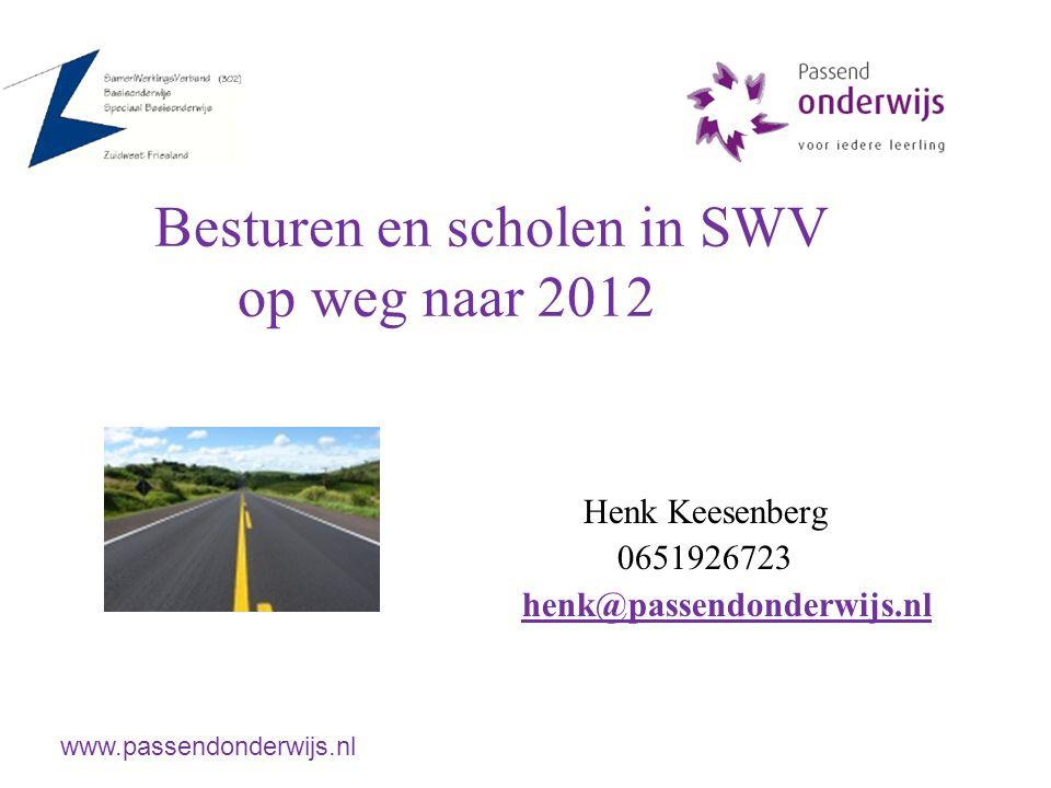 Besturen en scholen in SWV op weg naar 2012