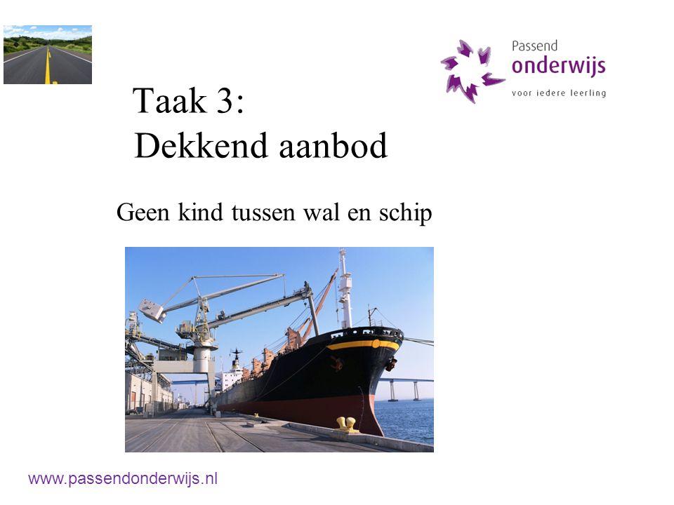 Taak 3: Dekkend aanbod Geen kind tussen wal en schip