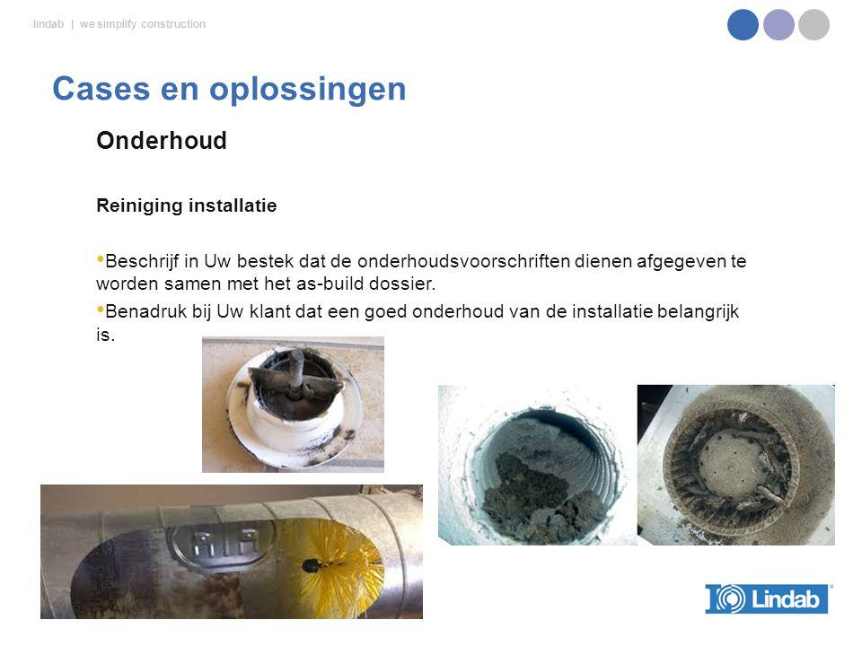 Cases en oplossingen Onderhoud Reiniging installatie