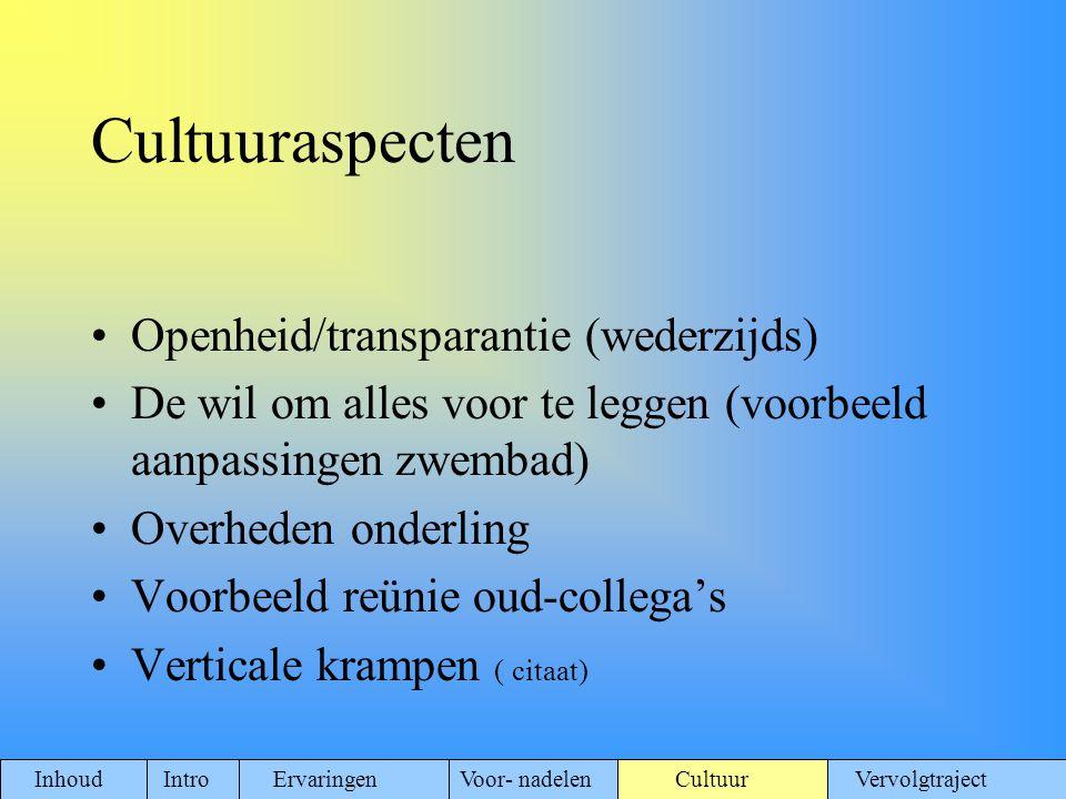 Cultuuraspecten Openheid/transparantie (wederzijds)