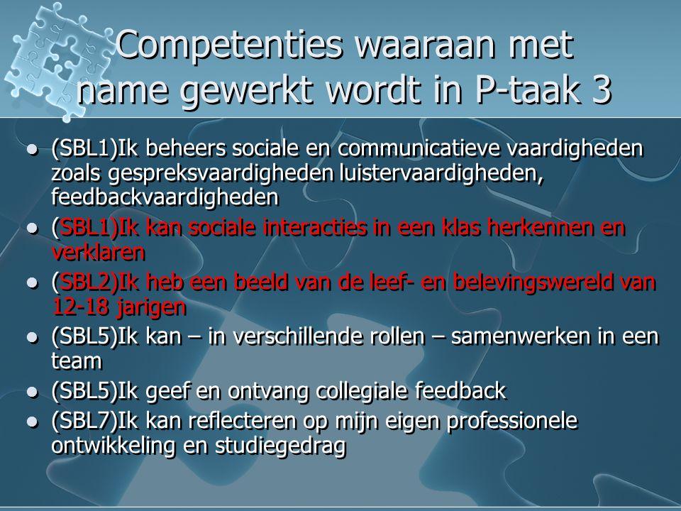 Competenties waaraan met name gewerkt wordt in P-taak 3