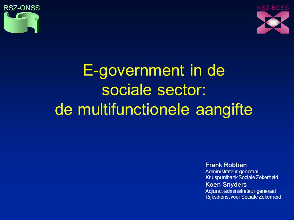 E-government in de sociale sector: de multifunctionele aangifte