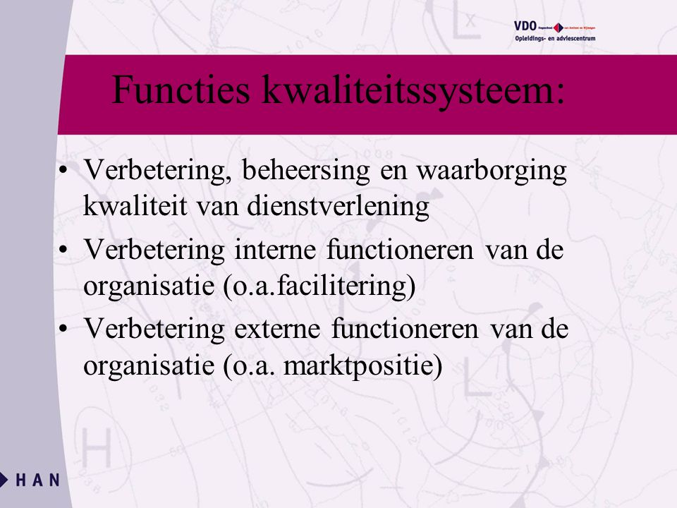 Functies kwaliteitssysteem: