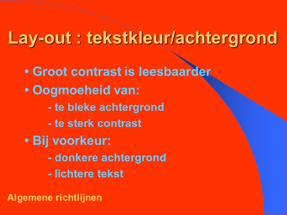 Lay-out : tekstkleur/achtergrond
