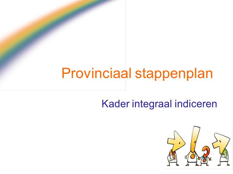 Provinciaal stappenplan