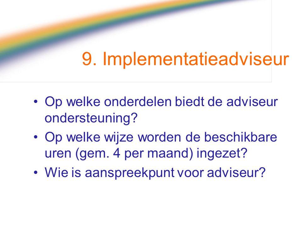 9. Implementatieadviseur