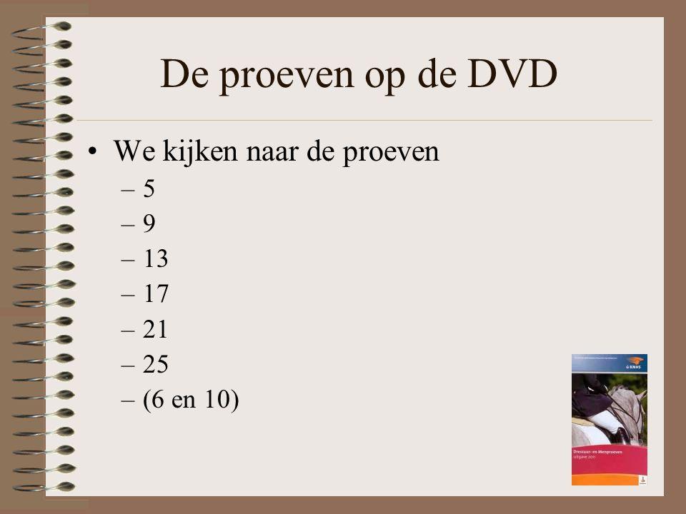 De proeven op de DVD We kijken naar de proeven 5 9 13 17 21 25