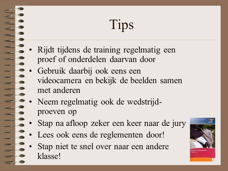 Tips Rijdt tijdens de training regelmatig een proef of onderdelen daarvan door.