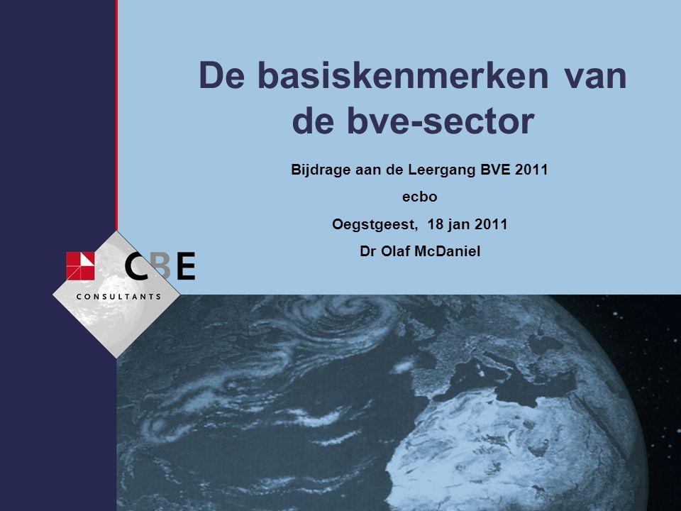 De basiskenmerken van de bve-sector Bijdrage aan de Leergang BVE 2011