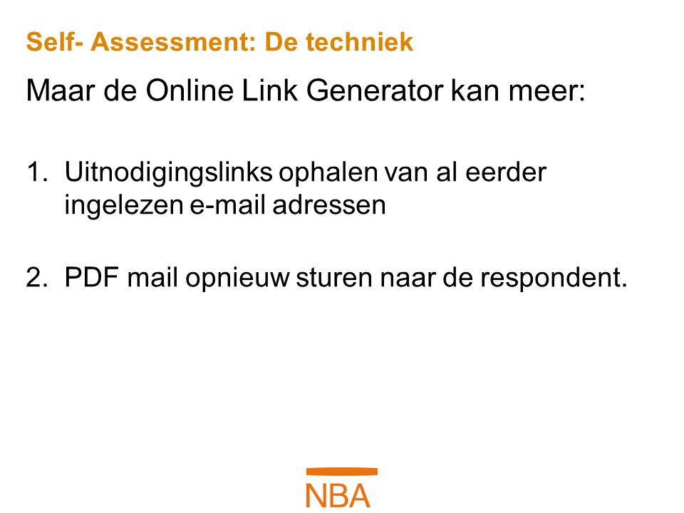 Self- Assessment: De techniek