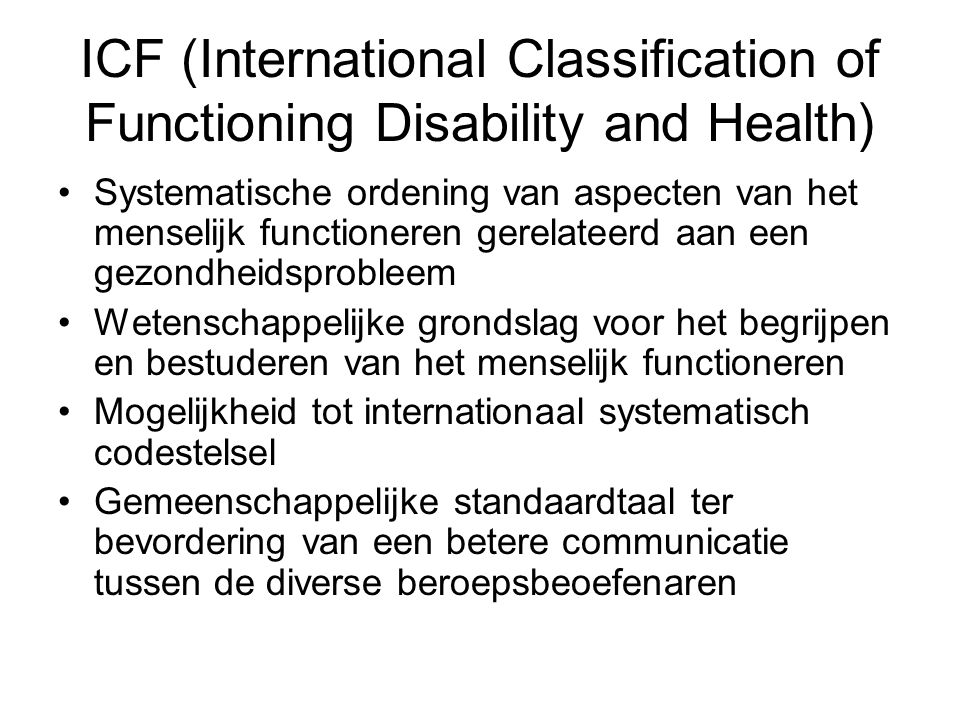 ICF (International Classification of Functioning Disability and Health)