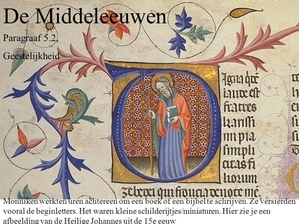 De Middeleeuwen Paragraaf 5.2, Geestelijkheid