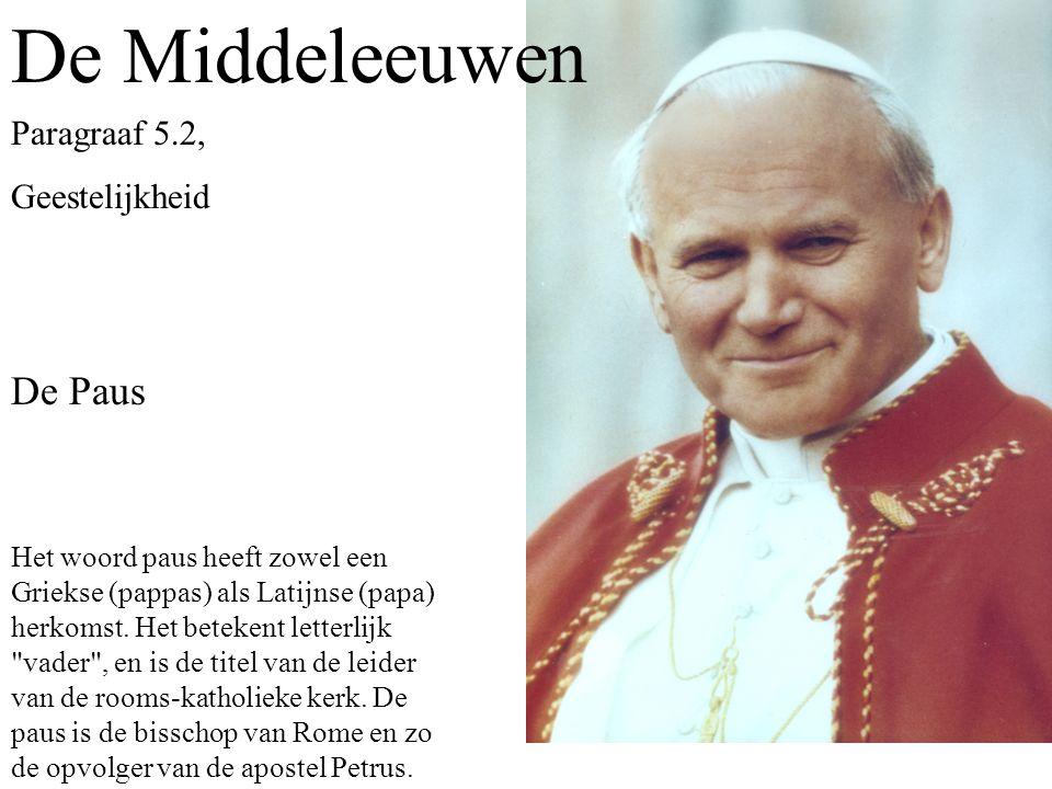De Middeleeuwen De Paus Paragraaf 5.2, Geestelijkheid