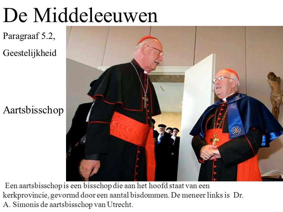 De Middeleeuwen Aartsbisschop Paragraaf 5.2, Geestelijkheid