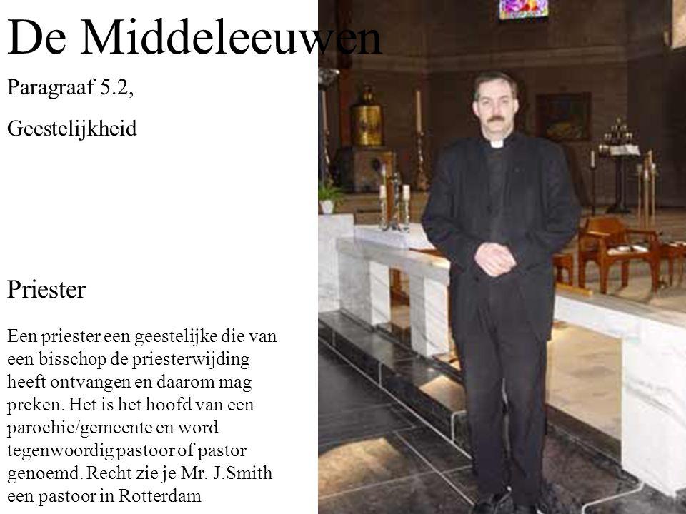 De Middeleeuwen Priester Paragraaf 5.2, Geestelijkheid