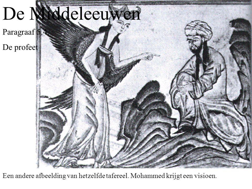 De Middeleeuwen Paragraaf 5.4, De profeet