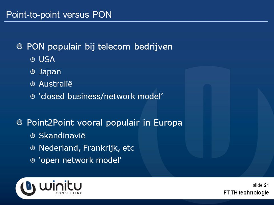 Point-to-point versus PON