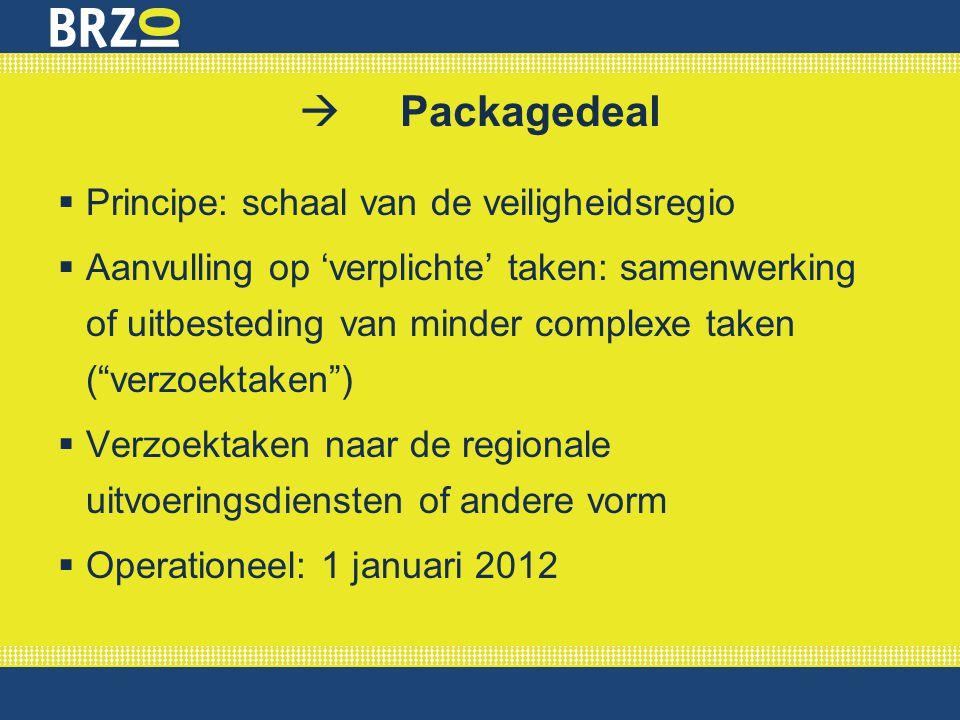  Packagedeal Principe: schaal van de veiligheidsregio