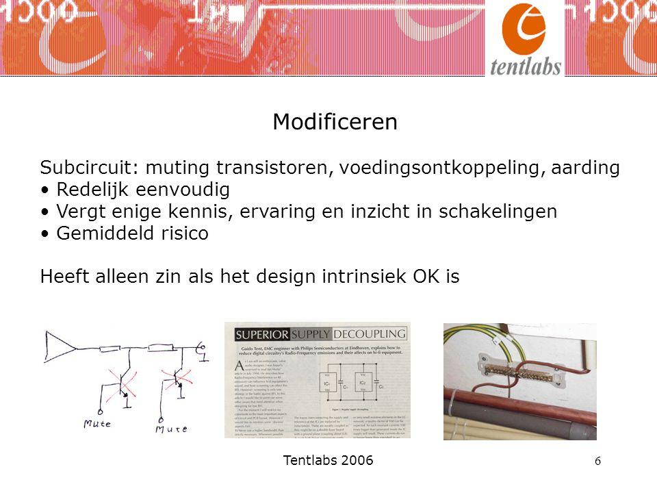 Modificeren Subcircuit: muting transistoren, voedingsontkoppeling, aarding. Redelijk eenvoudig.