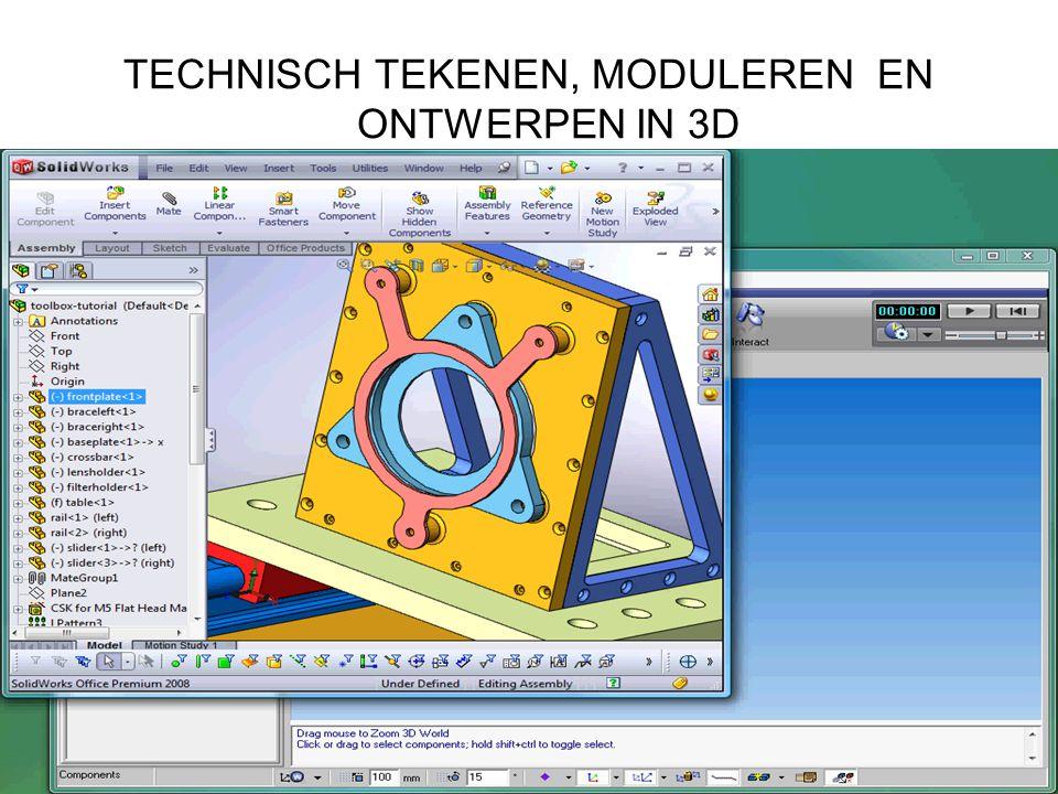 TECHNISCH TEKENEN, MODULEREN EN ONTWERPEN IN 3D