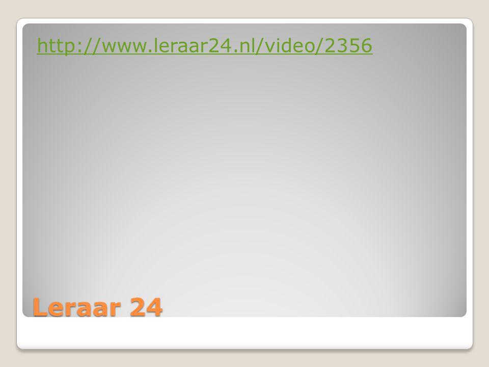 http://www.leraar24.nl/video/2356 Leraar 24