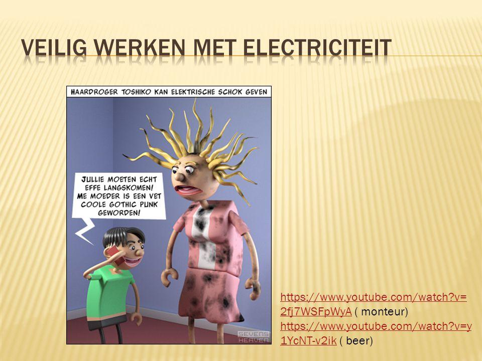 Veilig werken met electriciteit