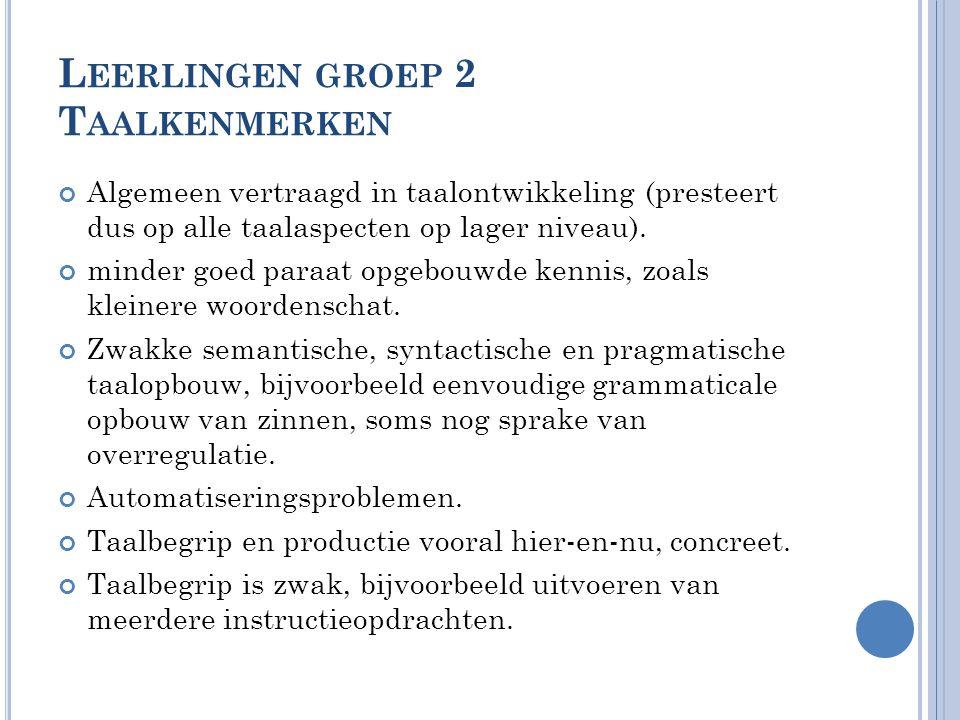 Leerlingen groep 2 Taalkenmerken