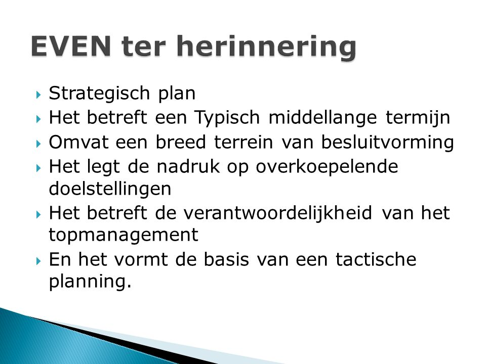 EVEN ter herinnering Strategisch plan