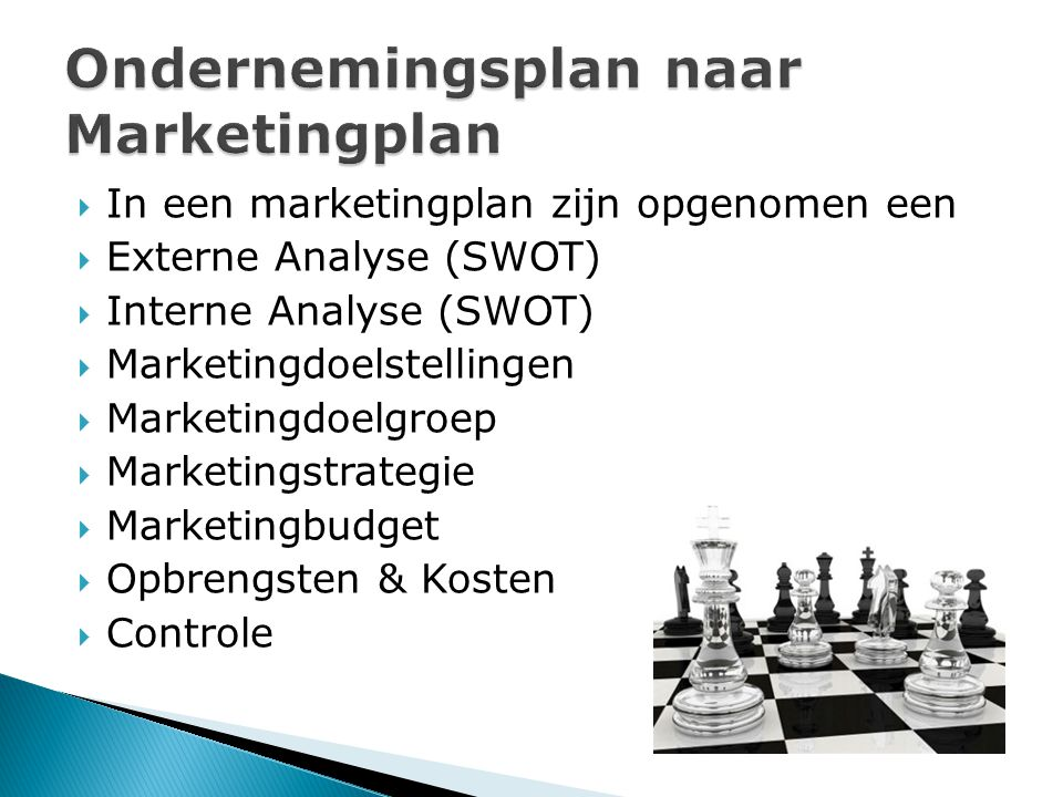 Ondernemingsplan naar Marketingplan