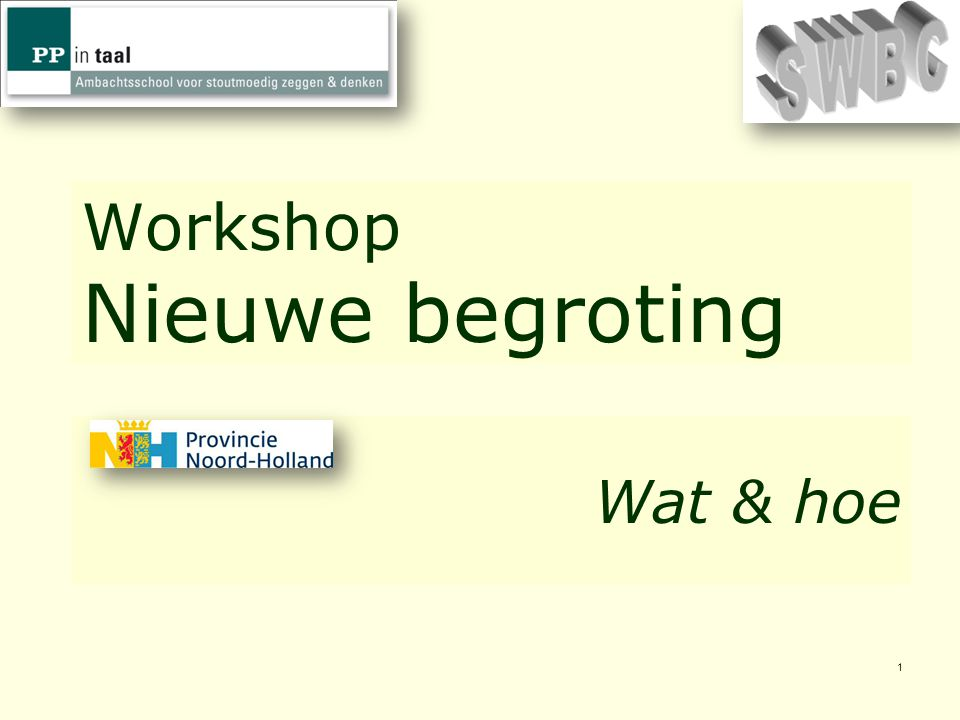 Workshop Nieuwe begroting