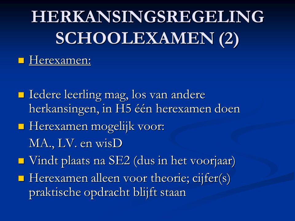 HERKANSINGSREGELING SCHOOLEXAMEN (2)