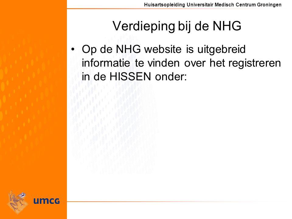 Verdieping bij de NHG Op de NHG website is uitgebreid informatie te vinden over het registreren in de HISSEN onder: