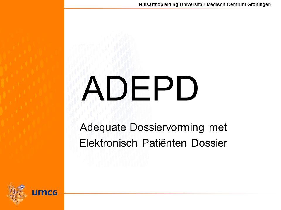 Adequate Dossiervorming met Elektronisch Patiënten Dossier
