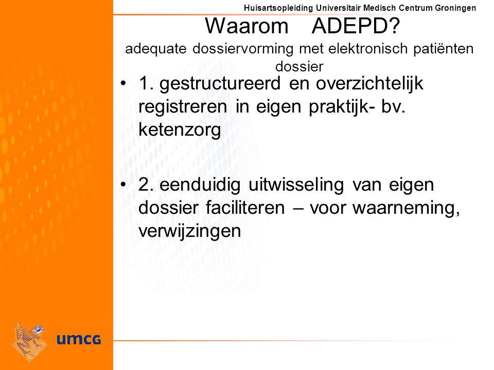 Waarom ADEPD adequate dossiervorming met elektronisch patiënten dossier