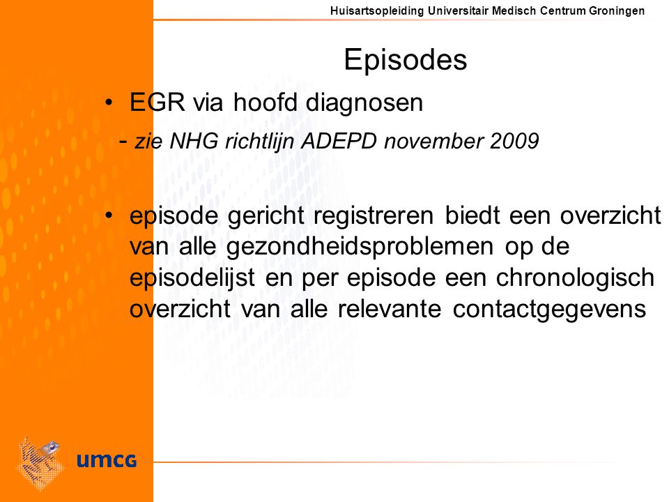 Episodes EGR via hoofd diagnosen