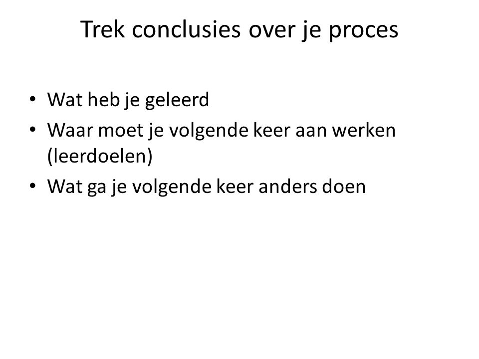 Trek conclusies over je proces
