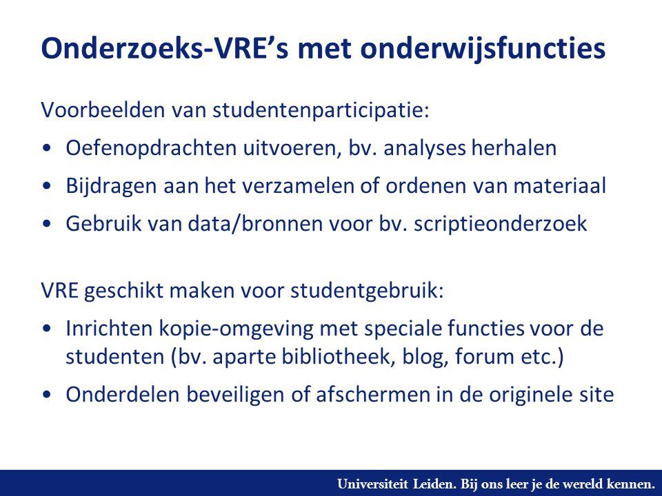 Onderzoeks-VRE's met onderwijsfuncties