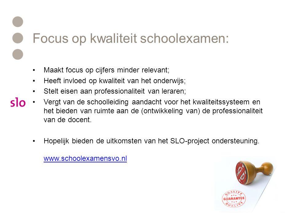 Focus op kwaliteit schoolexamen: