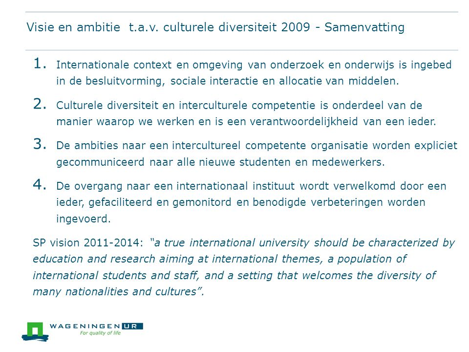 Visie en ambitie t.a.v. culturele diversiteit 2009 - Samenvatting