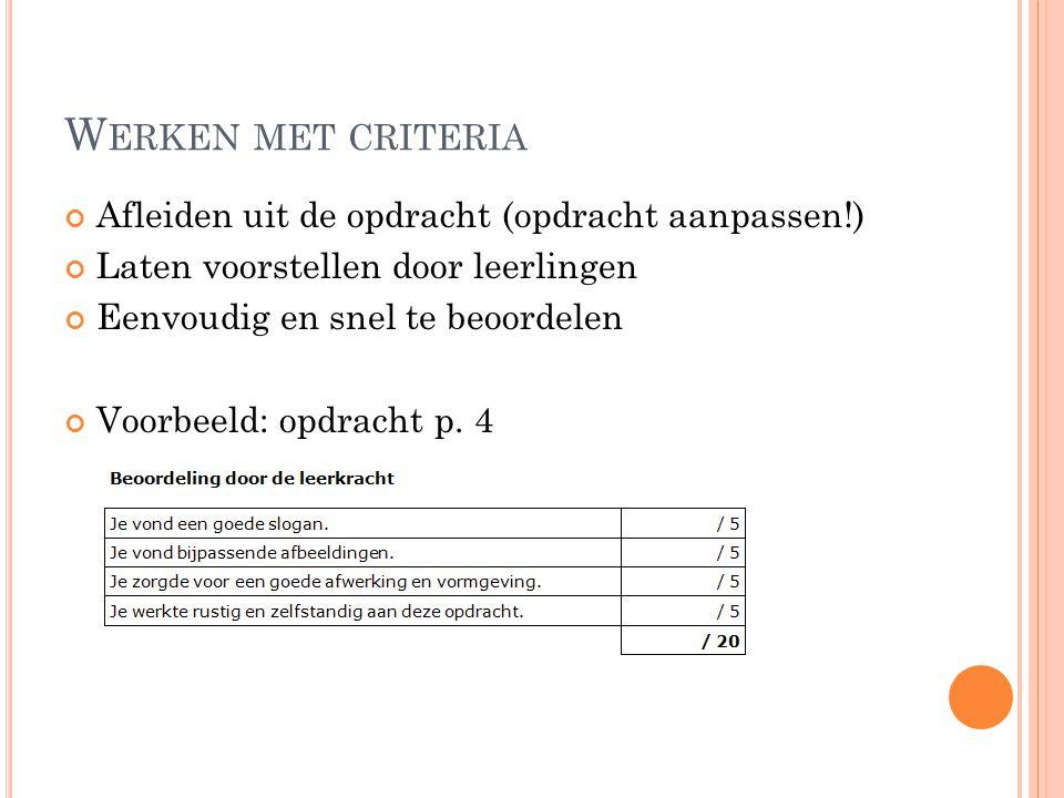 Werken met criteria Afleiden uit de opdracht (opdracht aanpassen!)
