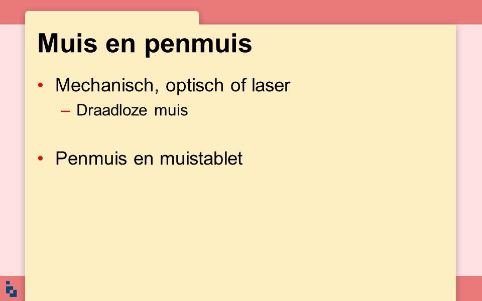 Muis en penmuis Mechanisch, optisch of laser Penmuis en muistablet