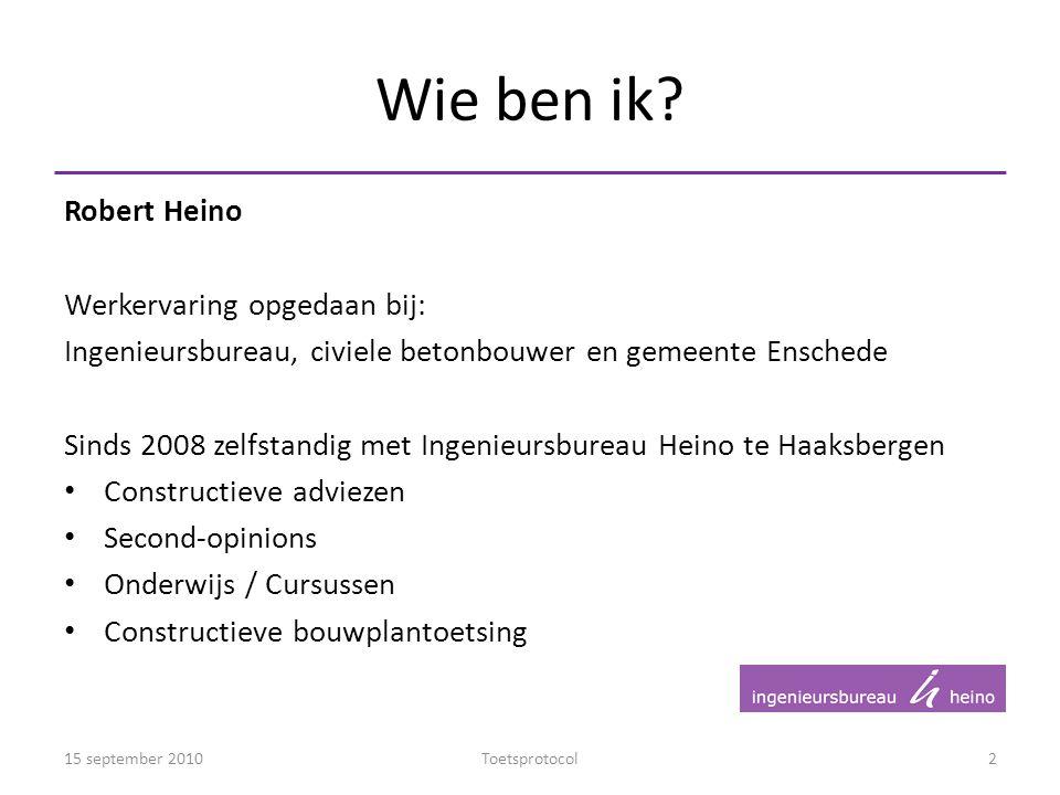 Wie ben ik Robert Heino Werkervaring opgedaan bij: