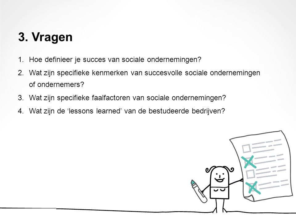 3. Vragen Hoe definieer je succes van sociale ondernemingen