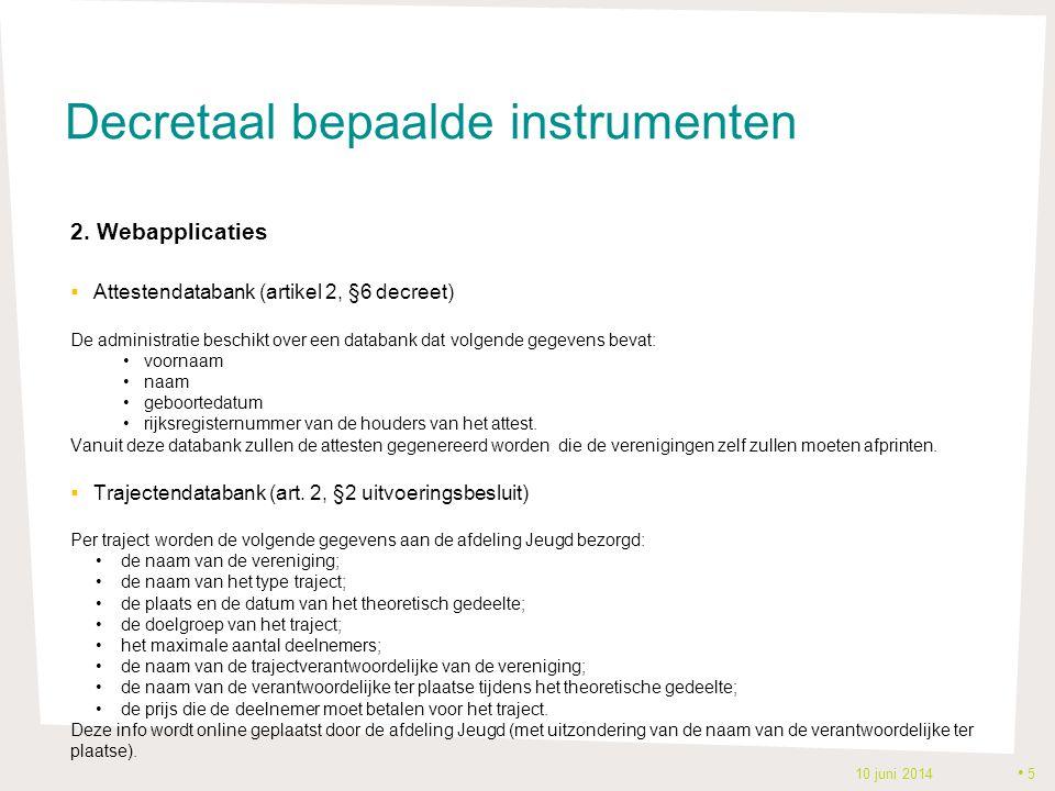 Decretaal bepaalde instrumenten