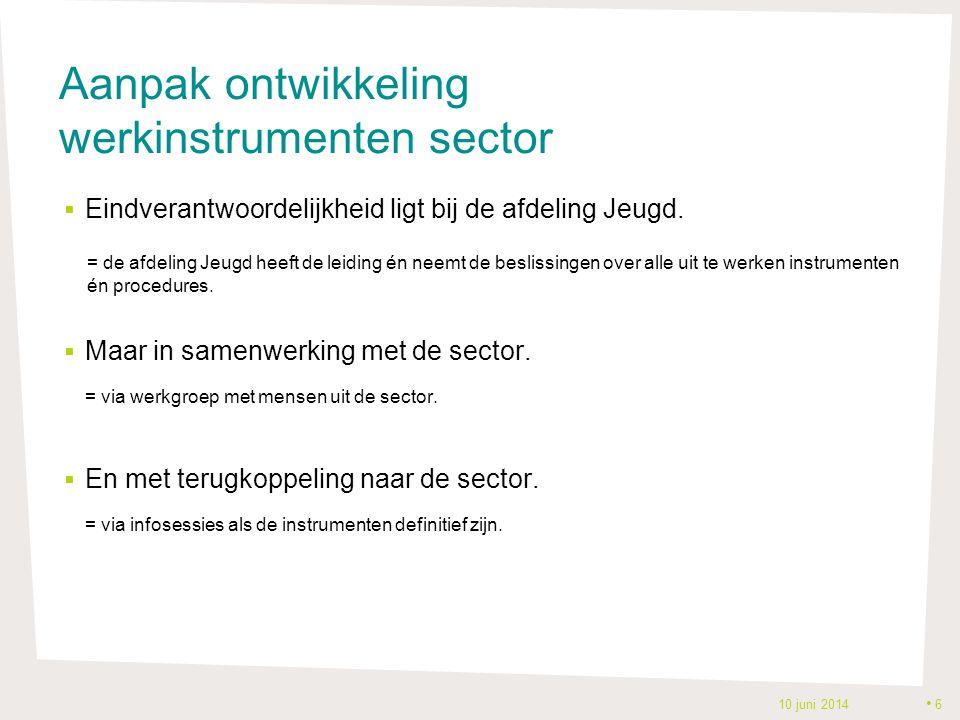 Aanpak ontwikkeling werkinstrumenten sector