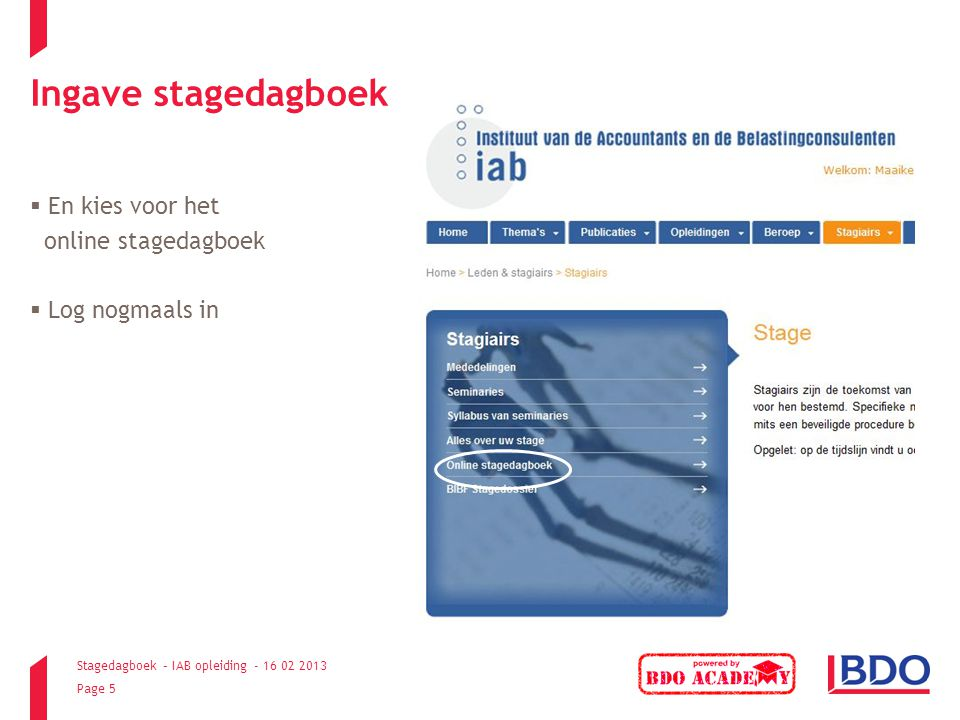 Ingave stagedagboek En kies voor het online stagedagboek