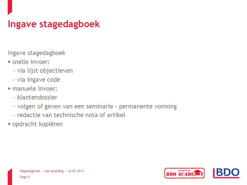 Ingave stagedagboek Ingave stagedagboek snelle invoer: